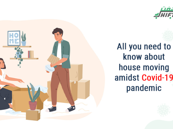 All You Need to Know About House Moving Amidst Covid-19 Pandemic