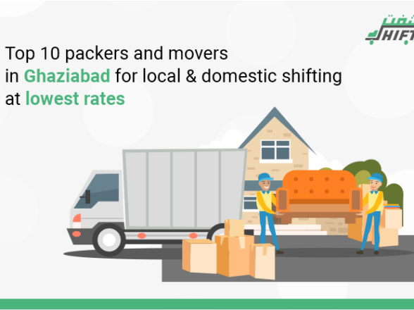 Top 10 packers and movers in Ghaziabad for local & domestic shifting at lowest rates