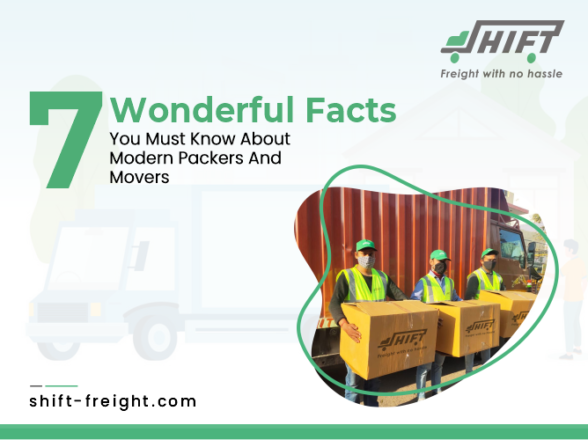 7 Wonderful Facts You Must Know About Modern Packers and Movers