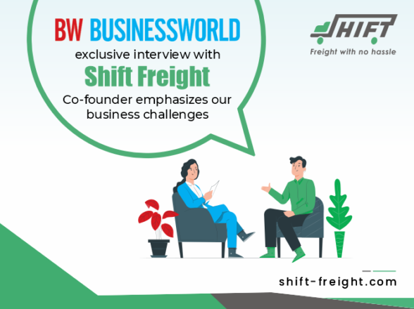 BusinessWorld's exclusive interview with Shift Freight's co-founder emphasizes our business challenges