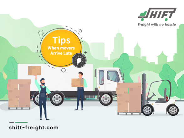 Important Tips To Follow When movers Arrive Late